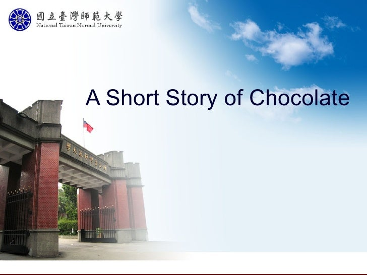 A Short Story Of Chocolate
