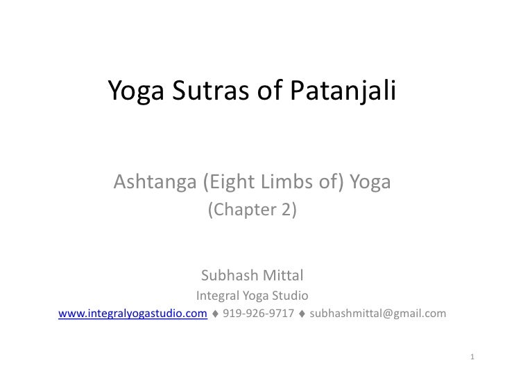 Yoga Sutras of Patanjali           Ashtanga (Eight Limbs of) Yoga                              (Chapter 2)                ...
