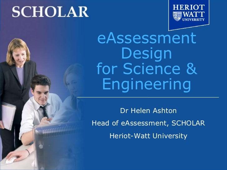 SCHOLAR: eAssessment design for science and engineering - Helen Ashton