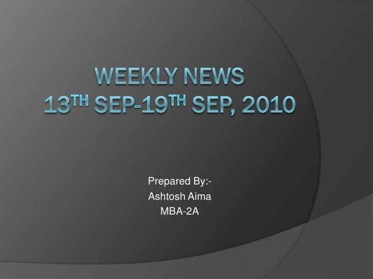 Prepared By:- Ashtosh Aima   MBA-2A