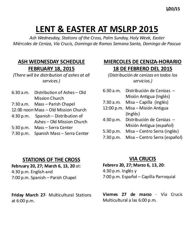LENT & EASTER AT MSLRP 2015 Ash Wednesday, Stations of the Cross, Palm Sunday, Holy Week, Easter Miércoles de Ceniza, Vía ...