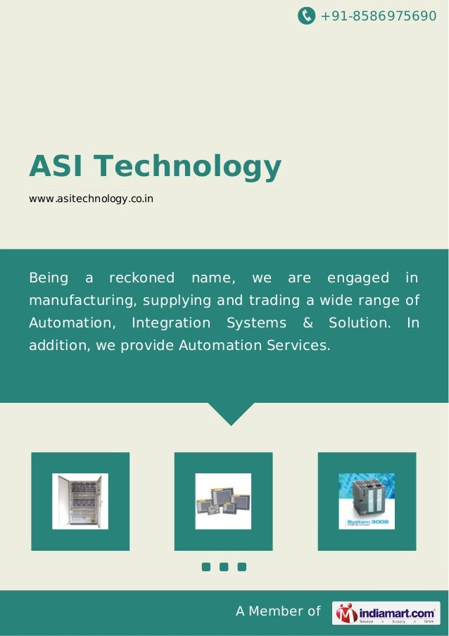 +91-8586975690 A Member of ASI Technology www.asitechnology.co.in Being a reckoned name, we are engaged in manufacturing, ...