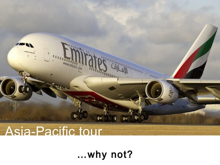 Asia-Pacific tour            …why not?