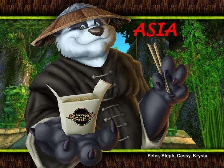ASIA<br />Peter, Steph, Cassy, Krysta<br />