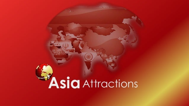 Asia attractions