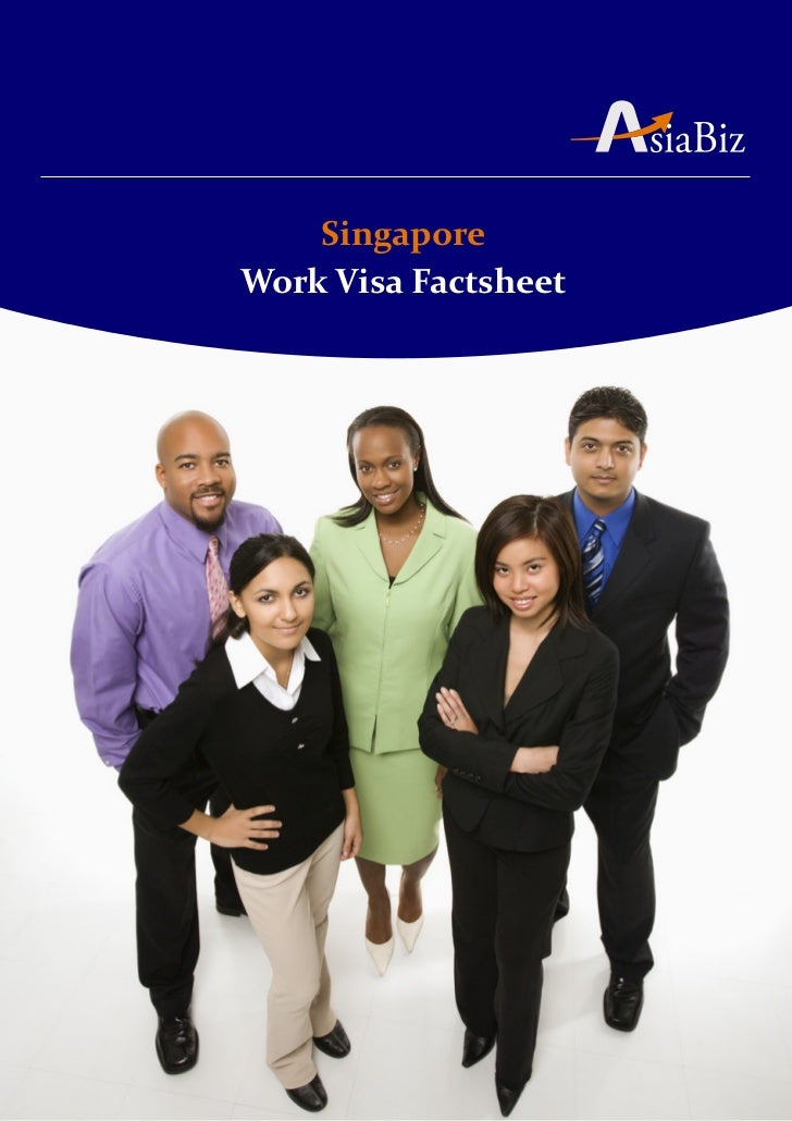 Asiabiz singapore work visa factsheet