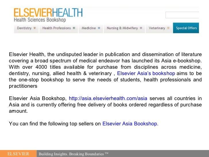 <ul><li>. </li></ul>ELSEVIER Building Insights. Breaking Boundaries  TM Elsevier Health, the undisputed leader in publicat...