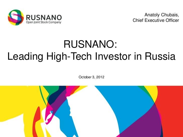 RUSNANO's CEO Anatoly Chubais' presentation for Asian investors