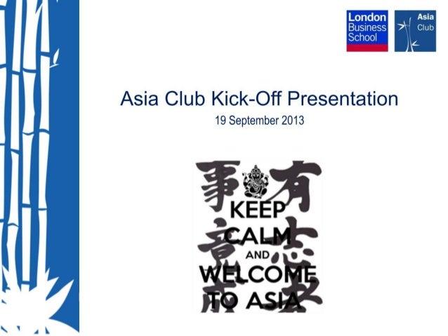 Asia Club Kick Off Presentation 2013