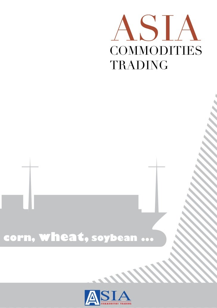 corn,   wheat, soybean ...