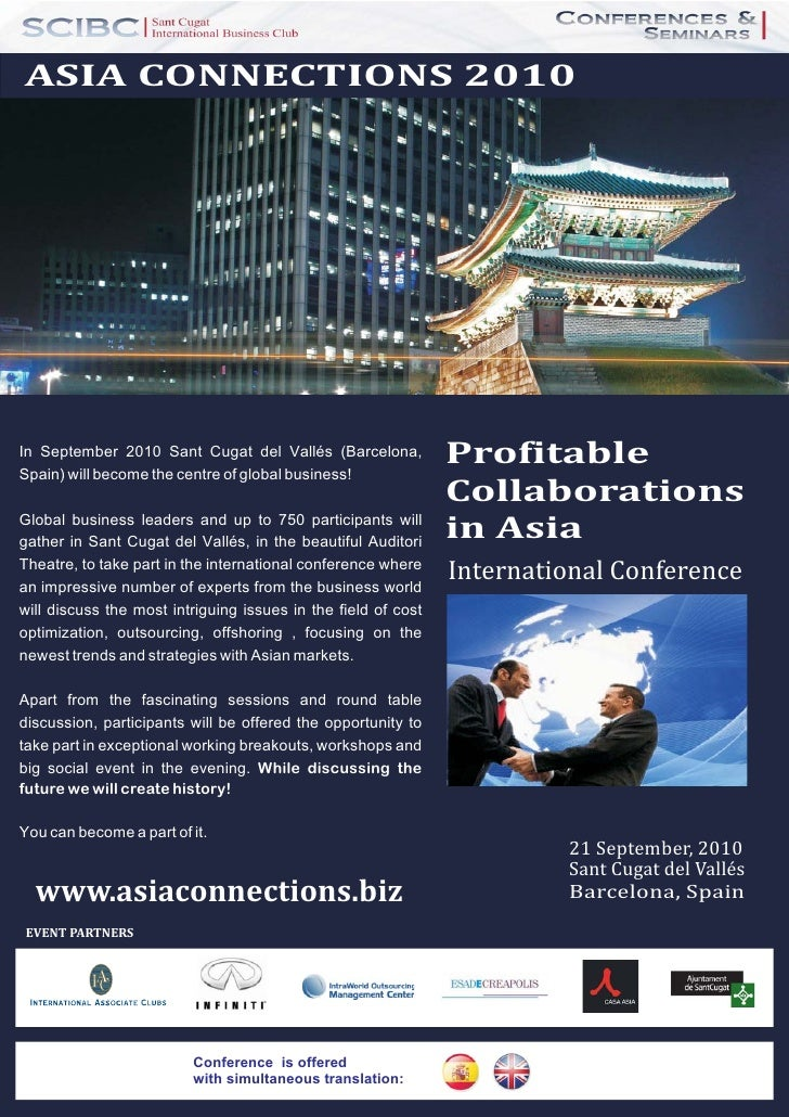 ASIA CONNECTIONS 2010     In September 2010 Sant Cugat del Vallés (Barcelona, Spain) will become the centre of global busi...