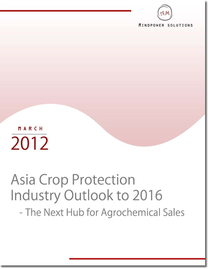 Asia crop protection industry outlook to 2016  sample report