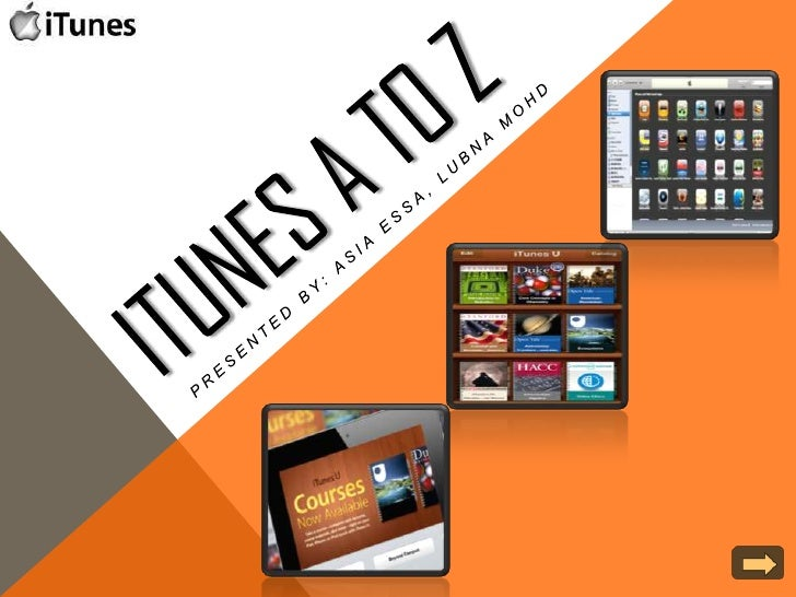 CONTENTS    Definition of iTunes:    Contents of iTunes•   iTunes player                   iTunes Window              ...