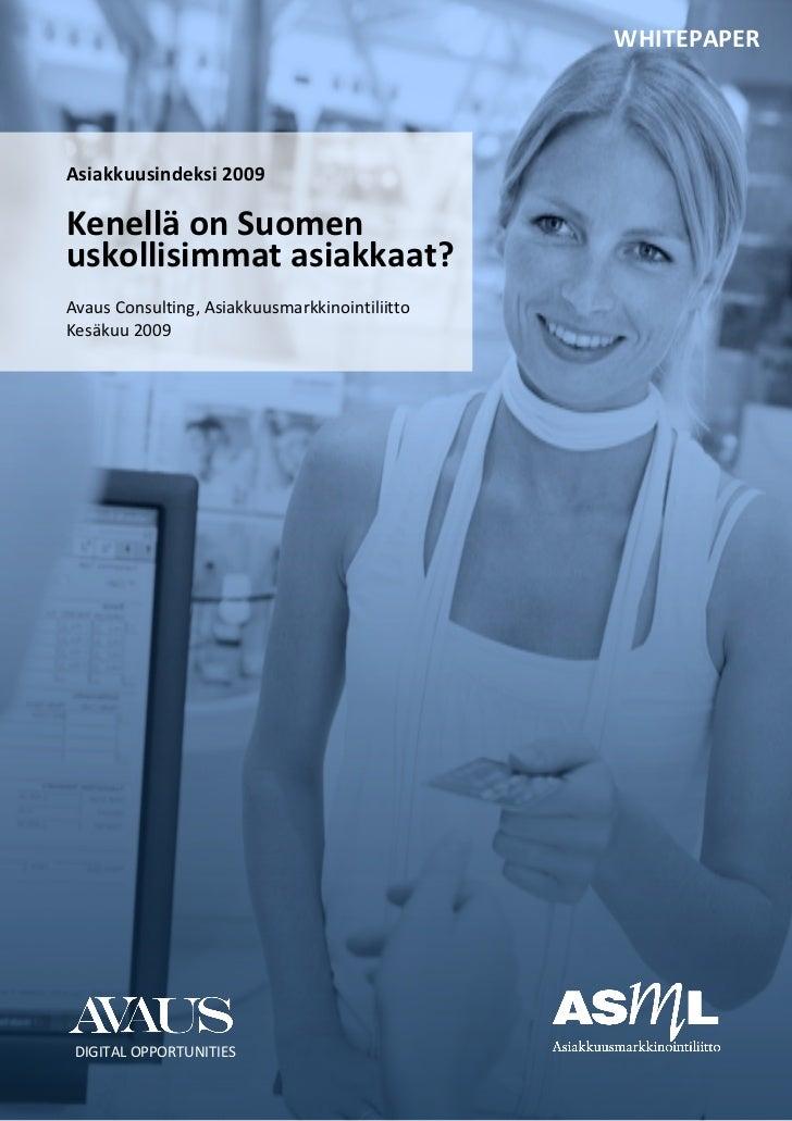 Asiakkuusindeksi 2009  Kenellä on Suomen uskollisimmat asiakkaat?