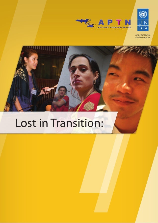 / /// Empowered lives. Resilient nations. /Transgender People, Rights and HIV Vulnerability in the Asia-Pacific Region Lost...