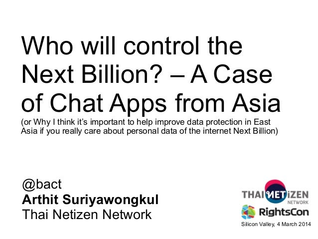 Who will control the Next Billion? – A Case of Chat Apps from Asia (or Why I think it's important to help improve data pro...