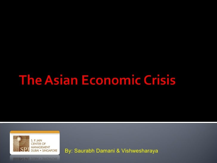 Asian Economic Crisis