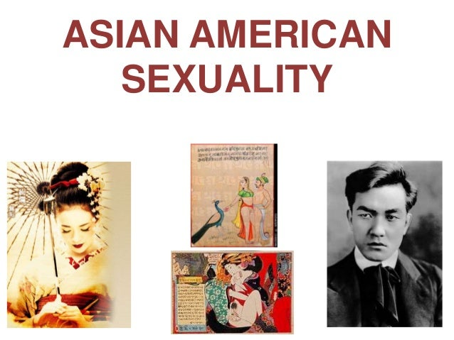 ASIAN AMERICAN   SEXUALITY