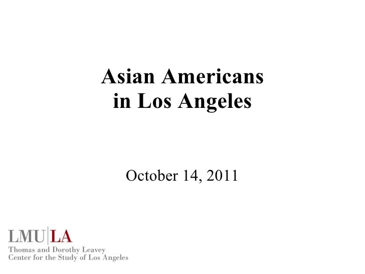 Asian Americans in Los Angeles October 14, 2011