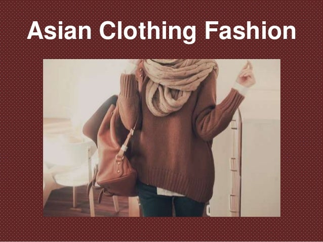 Asian Clothing Fashion