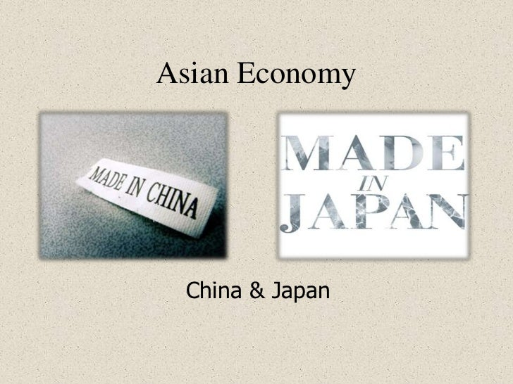 Asian economy China and Japan