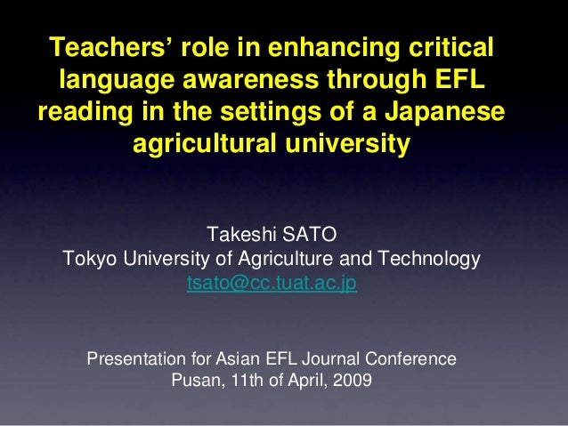 Teachers' role in enhancing critical language awareness through EFL reading in the settings of a Japanese agricultural uni...