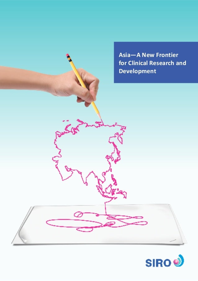 Asia—A New Frontier for Clinical Research and Development
