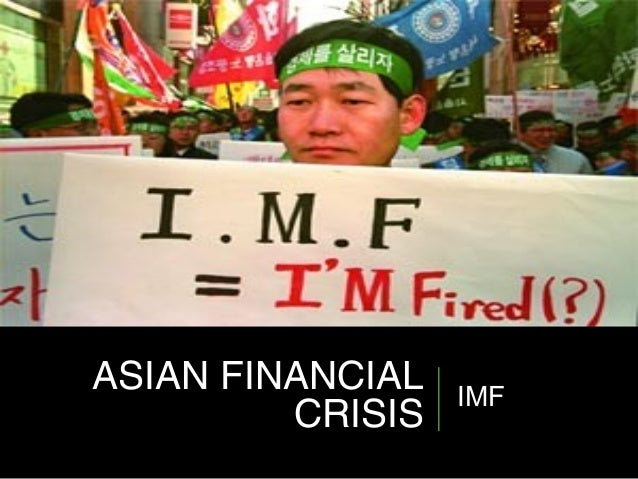 international finance case asian currency crisis The asian financial crisis started in thailand with the collapse of the thai baht in july 1997 what began as a currency crisis soon affected the wider economy and spread quickly to the rest of the region, leading to economic downturns in several countries.