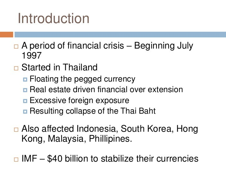 asian financial crisis of 1997 essay Conclusion international cooperation and financial crisis management  asian economic crisis beginning in 1997.