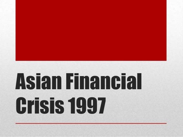 Asian Financial Crisis 1997