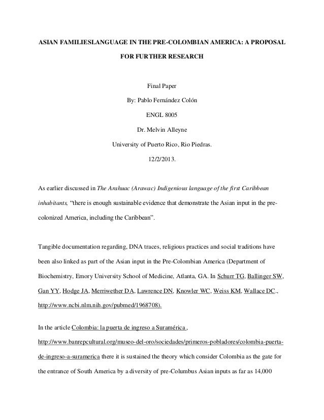 ASIAN FAMILIESLANGUAGE IN THE PRE-COLOMBIAN AMERICA: A PROPOSAL FOR FURTHER RESEARCH  Final Paper By: Pablo Fernández Coló...