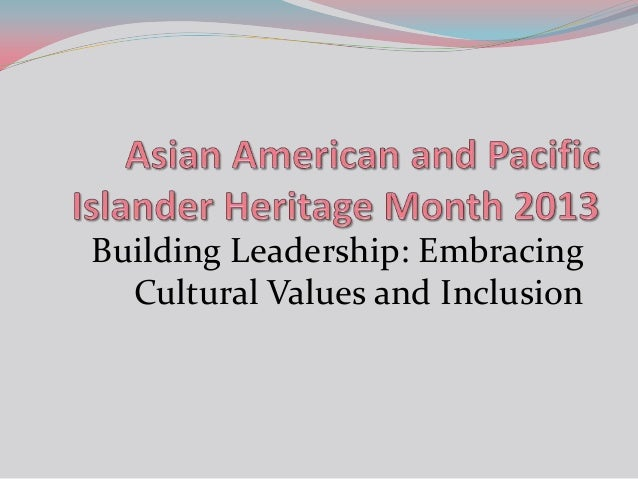Building Leadership: EmbracingCultural Values and Inclusion