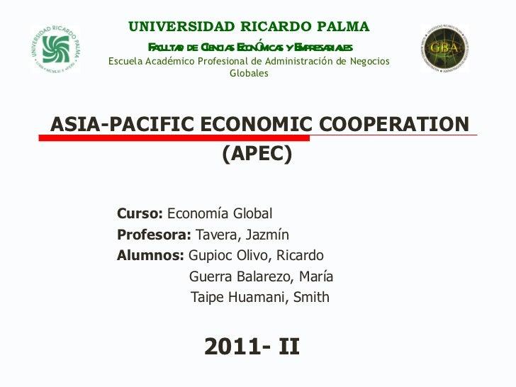 Curso:  Economía Global Profesora:  Tavera, Jazmín Alumnos:  Gupioc Olivo, Ricardo   Guerra Balarezo, María   Taipe Huaman...