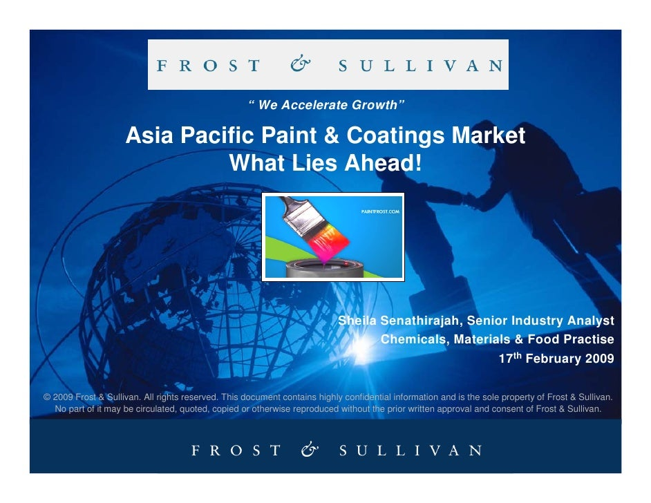 """ We Accelerate Growth""                      Asia Pacific Paint & Coatings Market                              What Lies A..."
