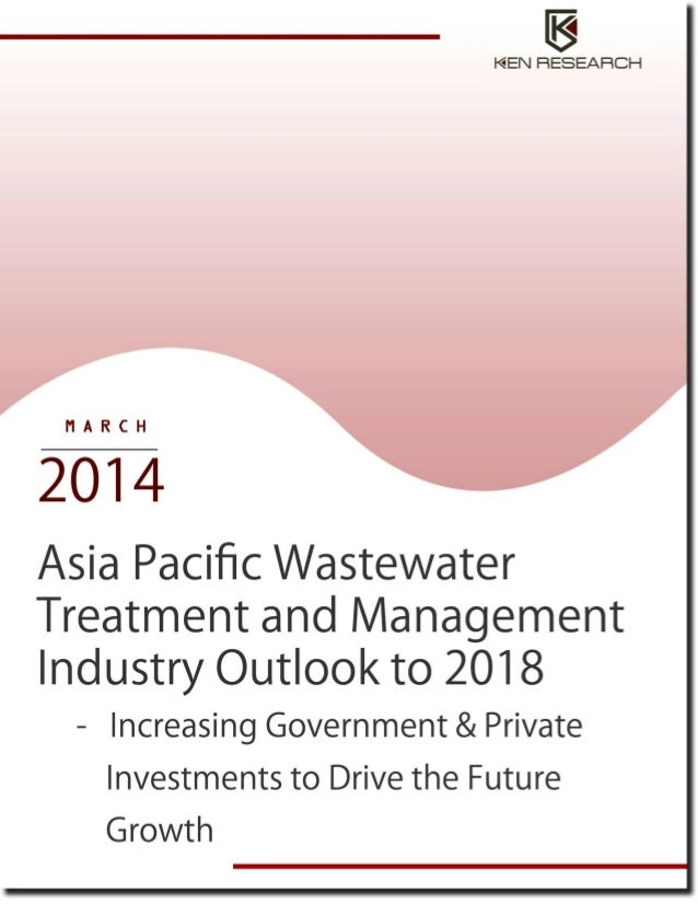 Asia Pacific Wastewater Treatment and Management Industry