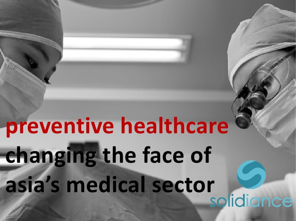 preventive healthcare changing the face of asia's medical sector