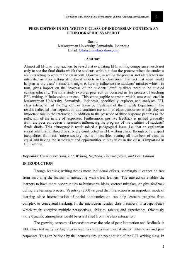 Peer Edition In EFL Writing Class Of Indonesian Context: An Ethnographic Snapshot  1  PEER EDITION IN EFL WRITING CLASS OF...