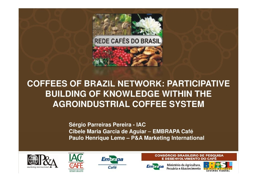 Coffees of Brazil Network - in ASIC 2008