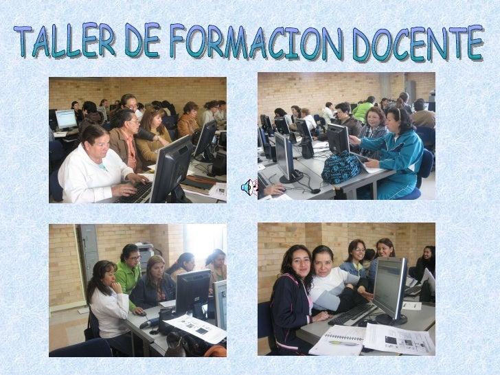 TALLER DE FORMACION DOCENTE