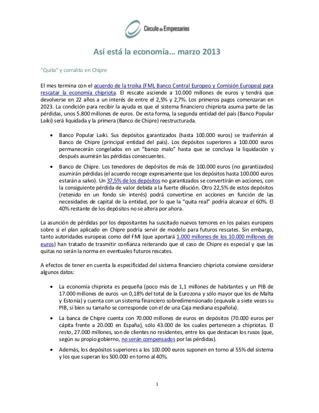 """Así está la economía… marzo 2013""""Quita"""" y corralito en ChipreEl mes termina con el acuerdo de la troika (FMI, Banco Centra..."""