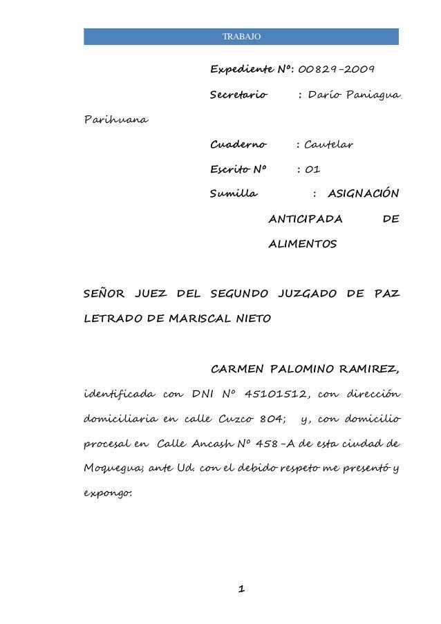 TRABAJO  Expediente Nº: 00829-2009  Secretario : Darío Paniagua  1  Parihuana  Cuaderno : Cautelar  Escrito Nº : 01  Sumil...