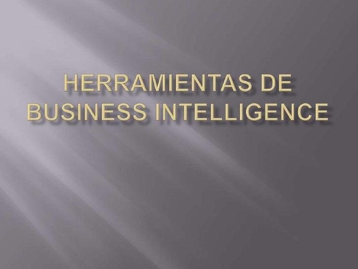 Herramientas de Business Intelligence<br />