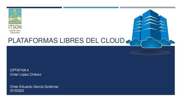 Plataformas Libres del Cloud