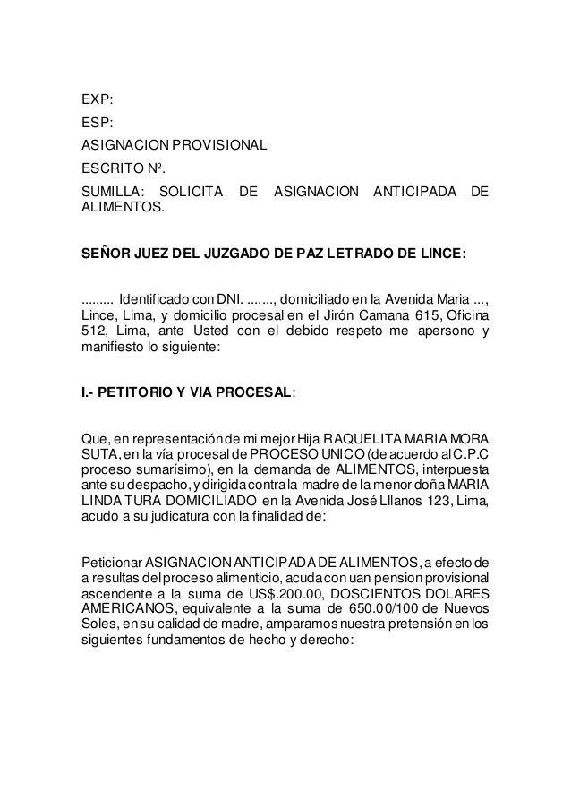 EXP:  ESP:  ASIGNACION PROVISIONAL  ESCRITO Nº.  SUMILLA: SOLICITA DE ASIGNACION ANTICIPADA DE  ALIMENTOS.  SEÑOR JUEZ DEL...