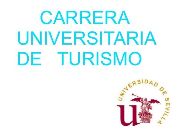 CARRERA UNIVERSITARIA DE TURISMO