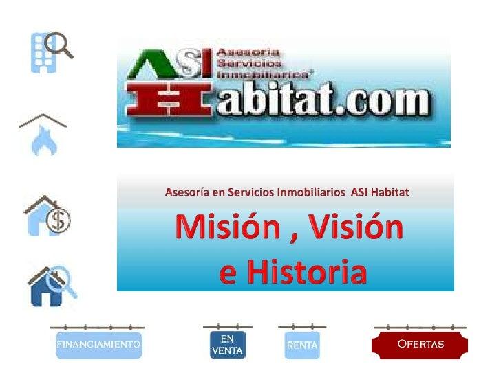 ASI Habitat Misión, Visión y Objetivos
