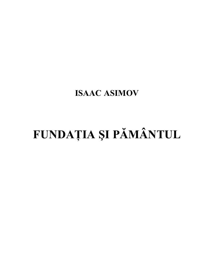 ISAAC ASIMOVFUNDAłIA ŞI PĂMÂNTUL