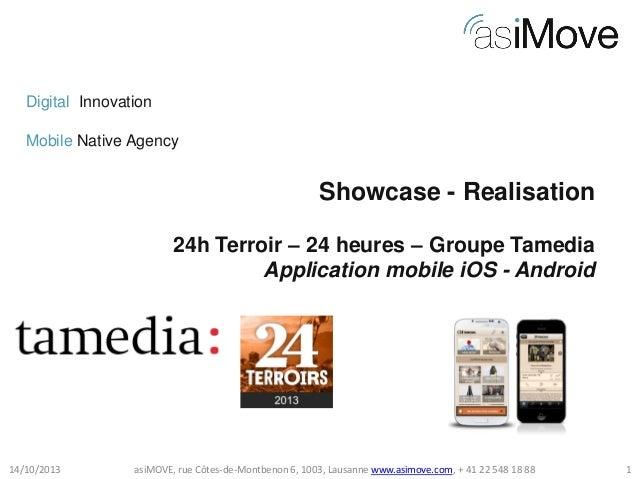 Digital Innovation Mobile Native Agency  Showcase - Realisation 24h Terroir – 24 heures – Groupe Tamedia Application mobil...