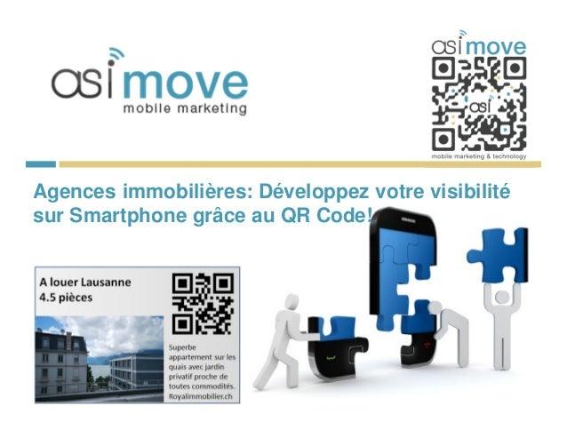 Agences immobilières: Développez votre visibilitésur Smartphone grâce au QR Code!