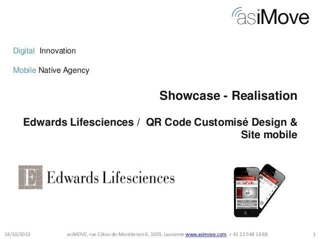 Digital Innovation Mobile Native Agency  Showcase - Realisation Edwards Lifesciences / QR Code Customisé Design & Site mob...